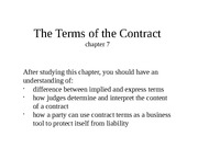 chapter 7 - The Terms of a Contract - revised summer '15