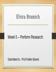 Week 5 Perform Research.pptx