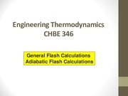 CHBE 346_Lecture 05_Flash Calculations_SV(1)