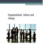 Organizationl Culture and Change