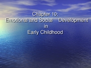Chapter 10-Emotional Social Develop Childhood PartI