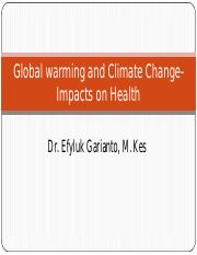 Global warming and Climate Change-Impacts on Health(1)