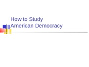 310LSpring2009StudyingAmericanDemocracy