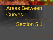 5.1 Area Between Curves