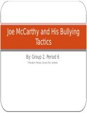 Joe McCarthy and His Bullying Tactics