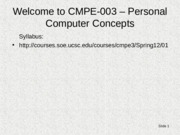 Lecture 1 Chapter+1, CMPE 3 Personal Computers