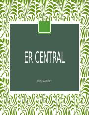 ER Central new vocabulary week 1.pptx