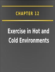 Ch. 12 Exercise in Heat and Cold (1)