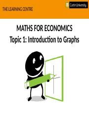 Math For Econs - Topic 1, Introduction to Graphs.pptx