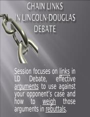 Chain Links in Lincoln-Douglas Debate.ppt