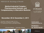 LECTURE 11 - Medical-Industrial Complex & CAM