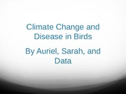 Climate Change and Disease in Birds Presentation