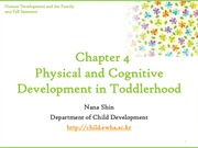 Chapter7. Physical and Cognitive Development in Toddlerhood(cyber)