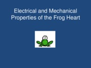 lab_5-electrical_and_mechanical_properties_of_the_frog_heart
