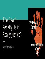 The Death Penalty- Project Part 3.pptx