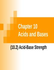 (10.2) Acid-Base Strength (1)