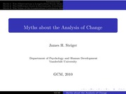 Psychology 319 (GCM)_Steiger_Lecture Notes on Myths about the Analysis of Change