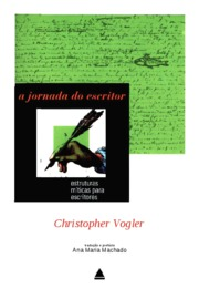 Christopher Vogler - A jornada do escritor