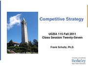 UGBA+115+Competitive+Strategy+Fall+2011+Class+Session+Twenty-Seven
