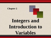 Chapter 2 - Integers and Introduction to Variables