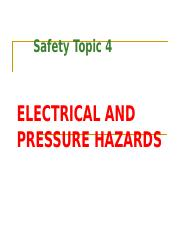 Safety topic 4_Electrical and Pressure HazardsII.ppt