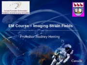 Lecture_-_Imaging_Strain_Fields