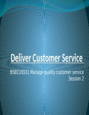 Presentation-2 - Manage quality customer service - BSBCUS501.pptx