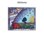 Lecture 08 -- Alchemy