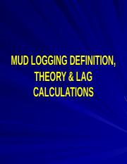 04_Mud Logging Theory, Lag Calculatios & Responsibility