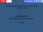 Lecture # 6 Five Theories of Property Rights