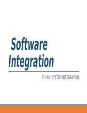 IT440_Wk09_SoftwareIntegration.pptx