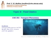 Topic 8 ChE 353 Fluid Statics (updated Sept 22 2010)