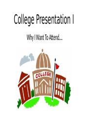 College_Presentation_I_-_Why_I_Want_To_Attend (1).pptx