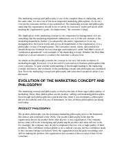 The marketing concept and philosophy is one of the simplest ideas in marketing