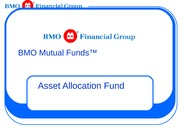 BMO Asset Allocation Fund Sales Presentation 2008