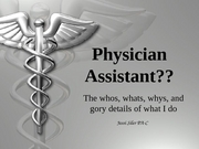 Physician Assistant presentation