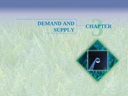 Chapter 3 - Demand and Supply