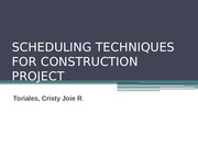1. my report SCHEDULING TECHNIQUES FOR CONSTRUCTION PROJECT