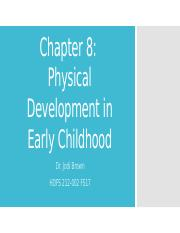 Ch 8 Phys Dev in Early Childhood.pptx