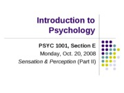 Lecture 8. Sensation and Perception (Part II for class)