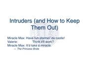 Intruders (And How to Keep Them Out)