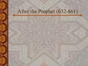 Lecture Notes - After the Prophet