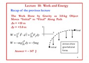 Lecture 10 on Work and Energy