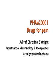 PHRM20001 Drugs for Pain 2016