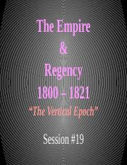 Part IV - 19 The Empire _ Regency with X4 Review