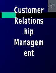 Chapter 11 Powerpoints for Students_Customer Relationship Management(2).pptx
