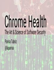 Chrome Health- The Art & Science of Software Security (PUBLIC VERSION)