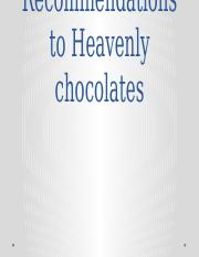 Heavenly Chocolates with notes and recommendations copy.pptx
