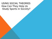 Sport & Social Theories Lecture Slides