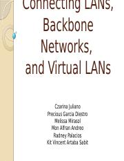 Connecting LANs, Backbone Networks,